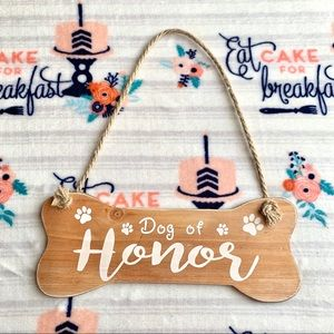 Other - 🐕 Dog Of Honor Sign 🐕